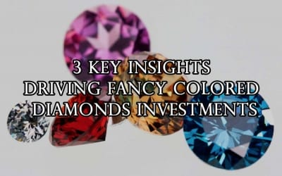 3 Key Insights Driving Fancy Colored Diamonds Investments