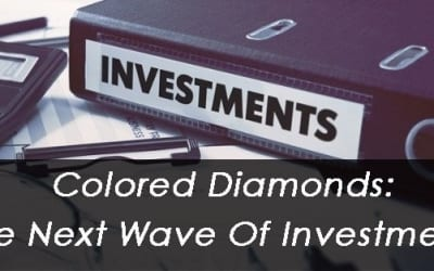 Colored Diamonds: The Next Wave Of Investments