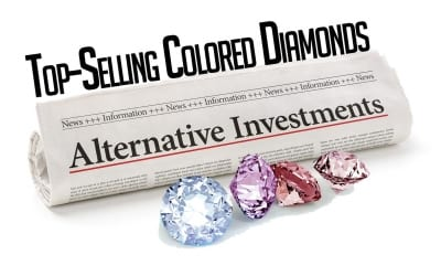 Alternative Investments: Top-Selling Colored Diamonds