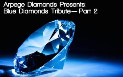 The Arpege Tribute to the Brilliant Blue Diamonds (Part 2)