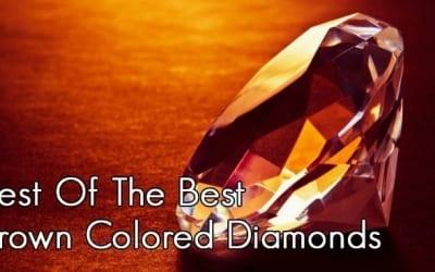 Best of the Best: Brown Diamonds