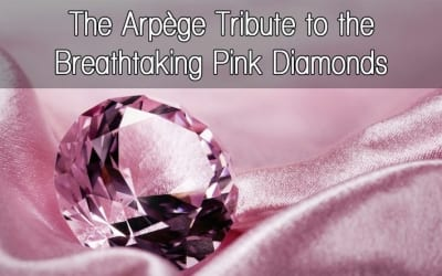 The Arpège Tribute to the Breathtaking Pink Diamonds