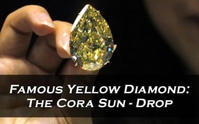 Famous Yellow Diamond: The Cora Sun-Drop