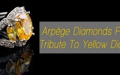 The Arpège Tribute to the Brilliant Yellow Diamonds Pt.2